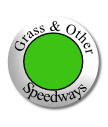 Grass and other speedways